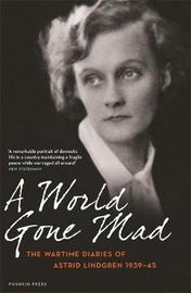 A World Gone Mad by Astrid Lindgren image