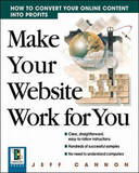 Make Your Website Work for You by Jeff Cannon