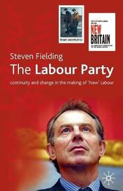 The Labour Party by Steven Fielding image