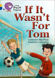 If It Wasn't For Tom by Cathy MacPhail image