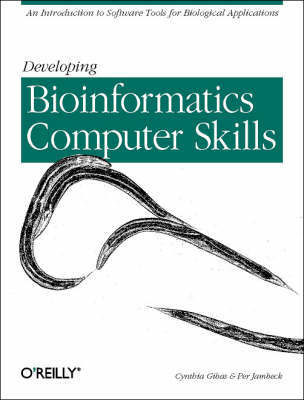 Developing Bioinformatics Computer Skills by Cynthia Gibas image