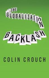 The Globalization Backlash by Colin Crouch
