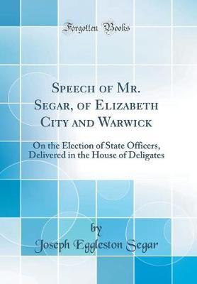Speech of Mr. Segar, of Elizabeth City and Warwick by Joseph Eggleston Segar image