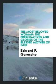 The Most Beloved Woman by Edward F. Garesche image