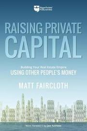 Raising Private Capital by Matt Faircloth image