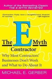 The E-Myth Contractor by Michael E. Gerber