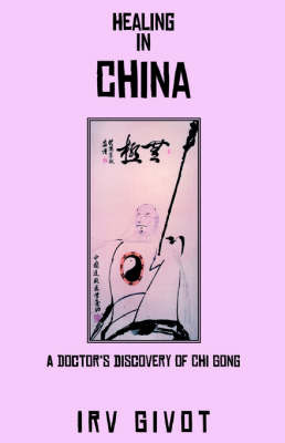 Healing in China by Irv Givot image