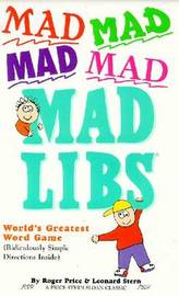 Mad Mad Mad Mad Libs by Roger Price