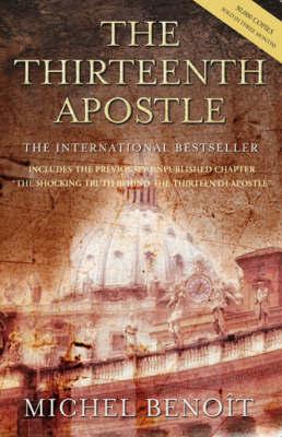 The Thirteenth Apostle by Michel Benoit