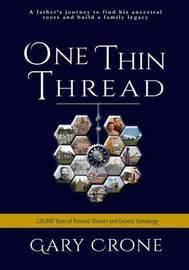 One Thin Thread by Gary Crone