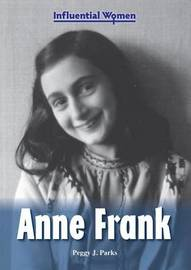 Anne Frank by Peggy J Parks