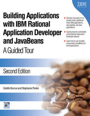 Building Applications with IBM Rational Applications Developer and Javabeans by Colette Burrus