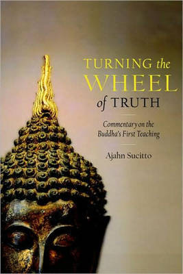 Turning The Wheel Of Truth by Ajahn Sucitto image