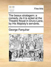 the taboo of divorce in the beaux stratagem by george farquhar