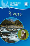 Kingfisher Readers: Rivers (Level 4: Reading Alone) by Claire Llewellyn