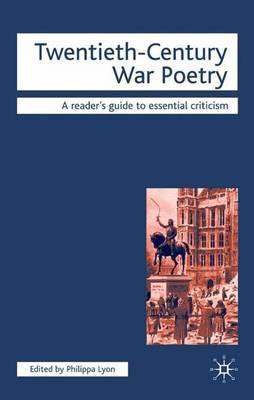 Twentieth-Century War Poetry by Philippa Lyon image