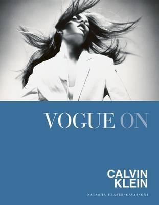 Vogue on: Calvin Klein by Natasha Fraser-Cavassoni