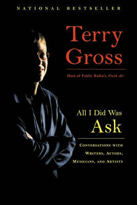 All I Did Was Ask by Terry Gross image