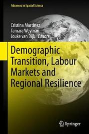 Demographic Transition, Labour Markets and Regional Resilience