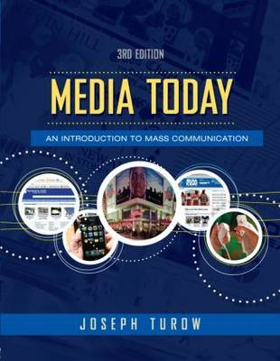 Media Today, Third Edition, 2010 Update by Joseph Turow