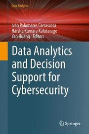 Data Analytics and Decision Support for Cybersecurity image