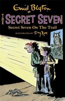 Secret Seven: Secret Seven On The Trail by Enid Blyton
