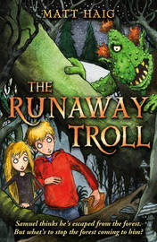 The Runaway Troll by Matt Haig image