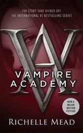 Vampire Academy (Vampire Academy #1) by Richelle Mead