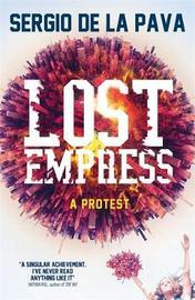 Lost Empress by Sergio De La Pava image