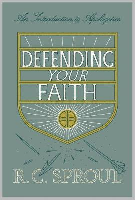 Defending Your Faith by R.C. Sproul image