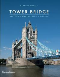 Tower Bridge by Kenneth Powell