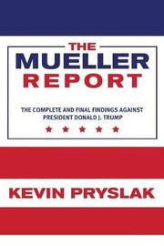 The Mueller Report by Kevin Pryslak
