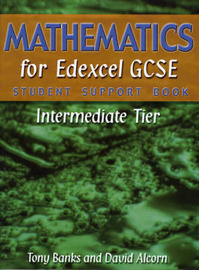 Mathematics for Edexcel GCSE: Intermediate Tier: Student Support Book by Tony Banks image