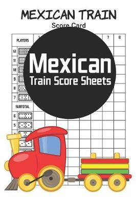 Mexican Train Score Sheets by Eric Stewart