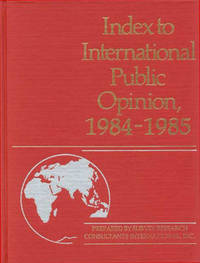 Index to International Public Opinion, 1984-1985
