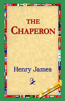 The Chaperon by Henry James