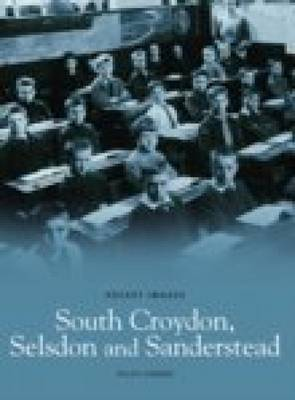 South Croydon, Selsden & Sanderstead by Ralph Rimmer