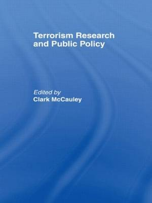 Terrorism Research and Public Policy by Clark R McCauley image