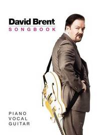 The David Brent Songbook by David Brent