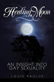 Healing Moon by Louis Paulus