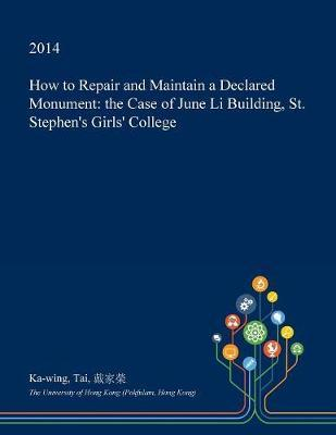 How to Repair and Maintain a Declared Monument by Ka-Wing Tai image