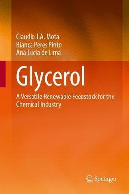 Glycerol by Claudio J. A. Mota