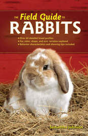 The Field Guide to Rabbits by Samantha Johnson image