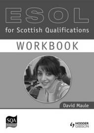 ESOL Workbook for Scottish Qualifications: Access level 3 & intermediate level 1 by David Maule image