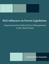 Ngo Influence on Forest Legislation by Ramon Bravo Gonzalez