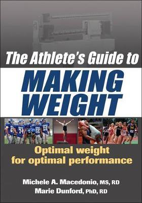 The Athletes Guide to Making Weight by Michele A. Macedonio image