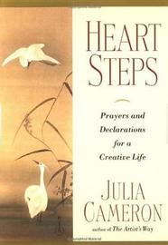 Heart Steps by Julia Cameron