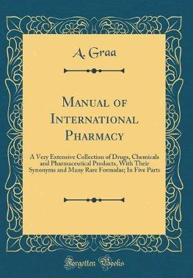 Manual of International Pharmacy by A Graa image