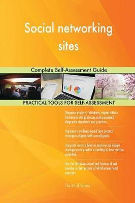 Social Networking Sites Complete Self-Assessment Guide by Gerardus Blokdyk