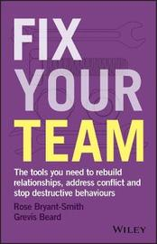 Fix Your Team by Bryant Smith